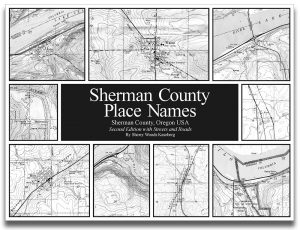 Sherman County Place Names by Sherry Woods Kaseberg