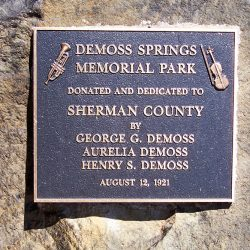 DeMoss Springs Memorial Park was donated to Sherman County on August 12, 1921 by George, Aurelia, and Henry DeMoss.